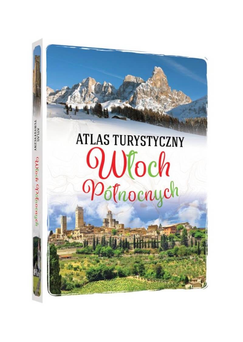 Atlas turystyczny Włoch Północnych