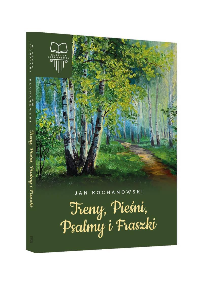 Treny, Pieśni, Psalmy i Fraszki. Bez opracowania
