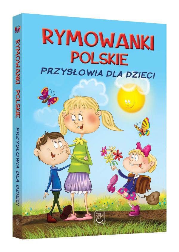 Rymowanki polskie. Przysłowia dla dzieci
