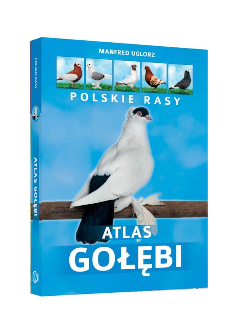 Atlas gołębi. Polskie rasy