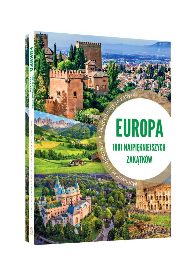 Europa. 1001 najpiękniejszych zakątków