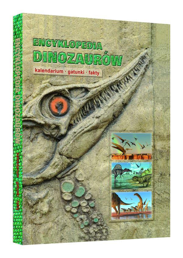 Encyklopedia dinozaurów. Kalendarium, gatunki, fakty