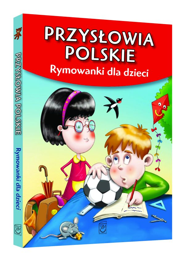 Przysłowia polskie. Rymowanki dla dzieci