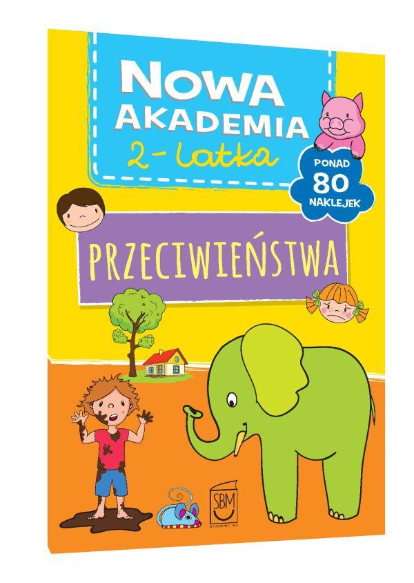 Nowa Akademia 2- latka. Przeciwieństwa