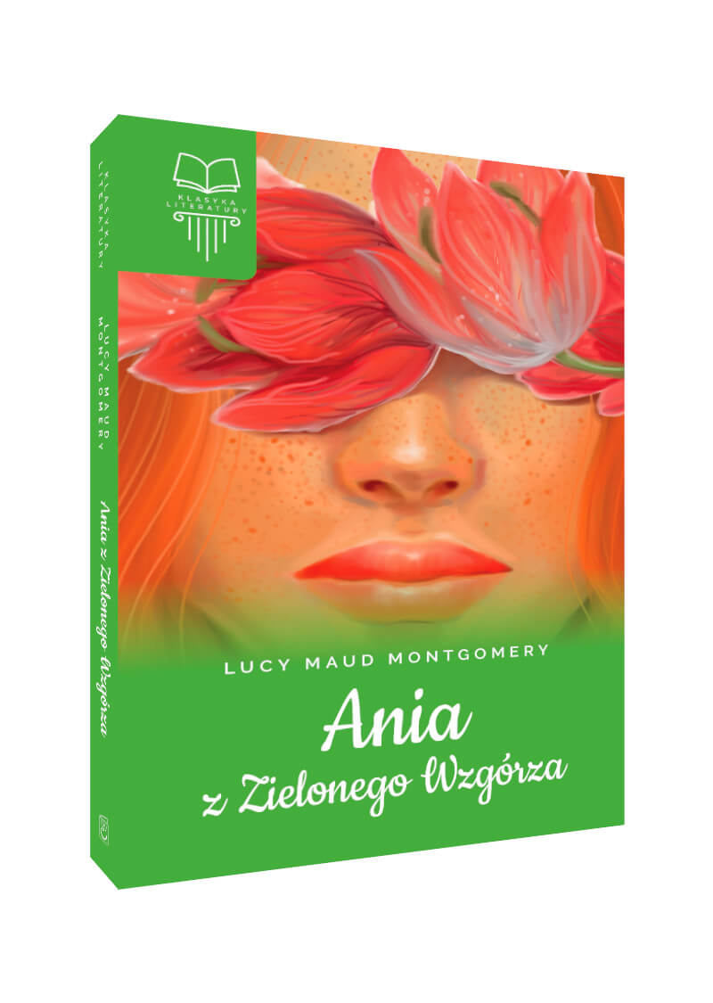 Ania z Zielonego Wzgórza. Bez opracowania