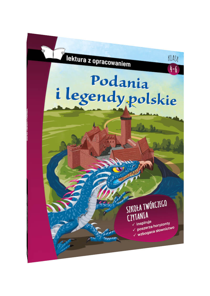 Podania i legendy polskie. Z krótkim opracowaniem