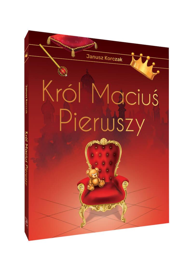 Król Maciuś Pierwszy. Wydanie ekskluzywne