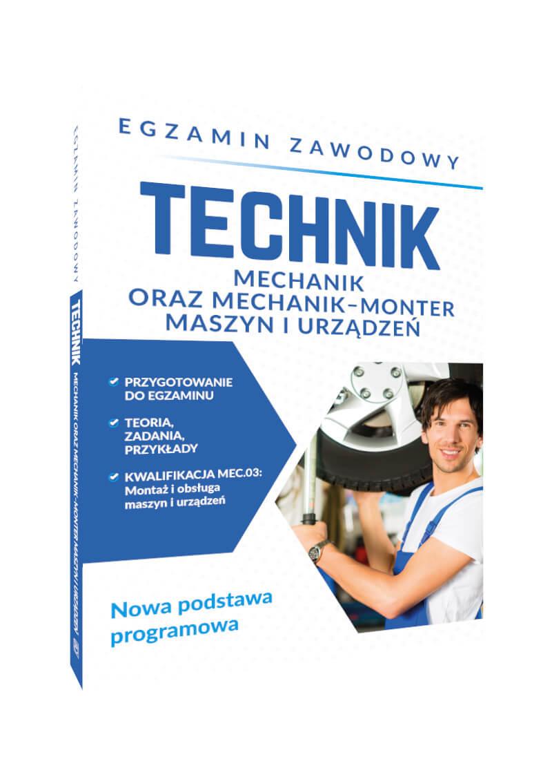 Egzamin zawodowy. Technik mechanik oraz mechanik-monter maszyn i urządzeń