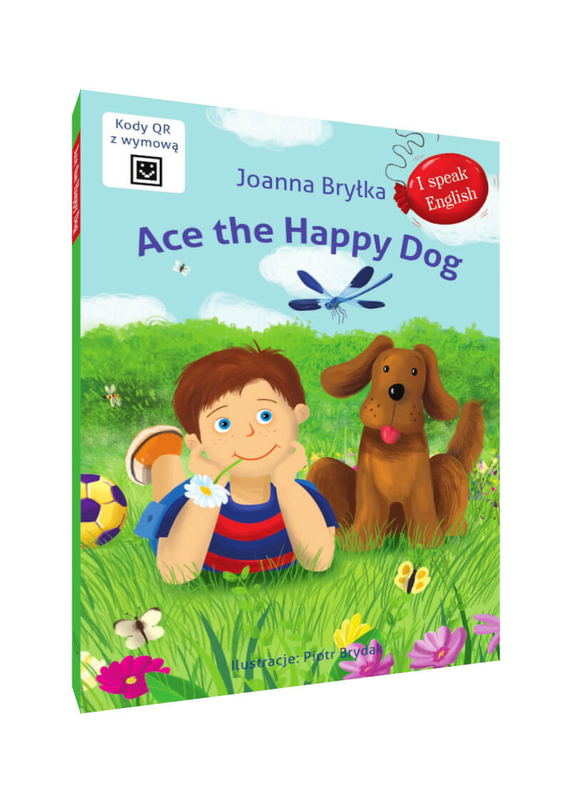 I speak English. Ace the Happy Dog