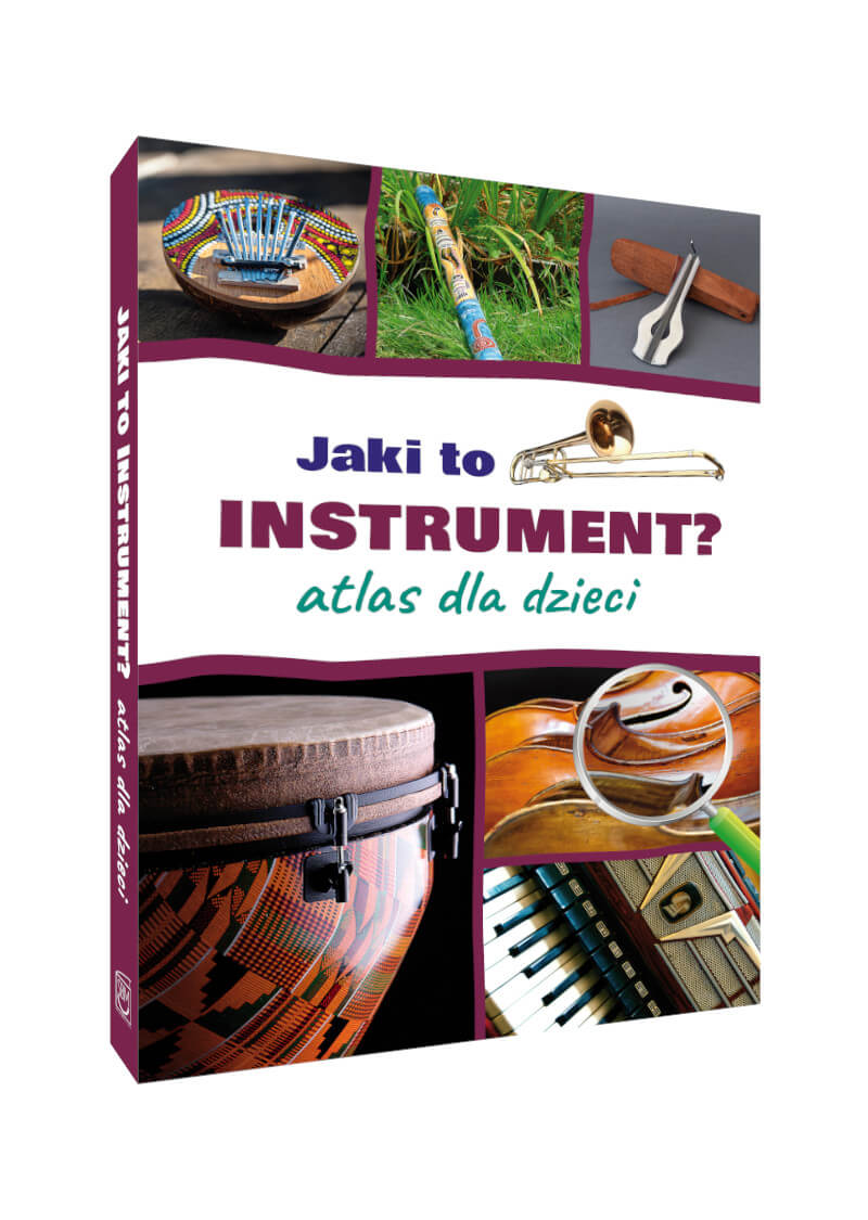 Jaki to instrument? Atlas dla dzieci