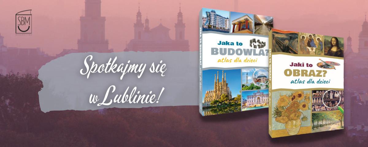 Izabela Winiewicz-Cybulska, Jaka tobudowla? Jaki toobraz? Atlasy dla dzieci